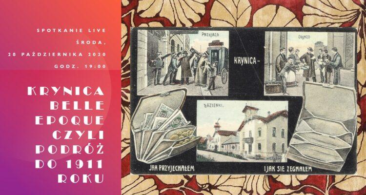 Krynica Belle Epoque, czyli podróż do 1911 roku