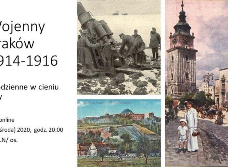 Wojenny Kraków  1914 -1916